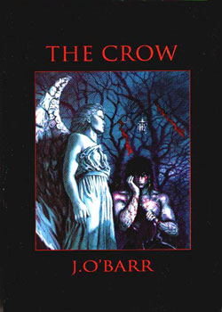 The Crow - by James O'Barr