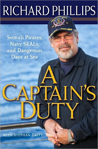 'Captain Phillips' is based on 'A Captains Duty' by real life Somali pirate hostage Richard Phillips.