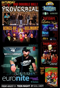 Proverbial and Kings of Belmont headline the Labor Day weekend live music lineup at The Pit.