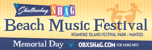 Shallowbag Shag Outer Banks Beach Music Festival - May 25, 2015 at Roanoke Island Festival Park in Manteo, NC