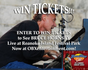 WIN TICKETS to see Bruce Hornsby in concert at Roanoke Island Festival Park in Manteo on June 26, now at OBXentertainment.com!