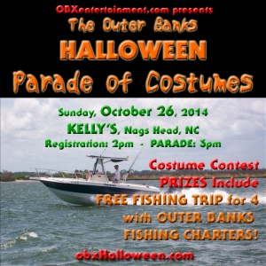 Win a FREE half-day with Outer Banks Fishing Charters at the 1st Annual OUTER BANKS HALLOWEEN PARADE OF COSTUMES, October 26, 2014 at Kelly's in Nags Head, NC!