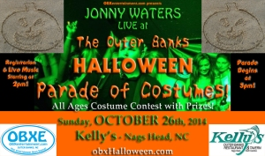 Jonny Waters will be live at the Outer Banks Halloween Parade of Costumes on Sunday, October 26, 2014 at Kelly's in Nags Head, presented by OBXentertainment.com.