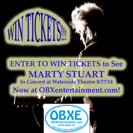 Win tickets to see Marty Stuart in concert August 17 at Waterside Theatre, now at OBXentertainment.com!