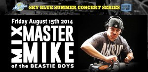 Mix Master Mike of the Beastie Boys will be live at Real Watersports in Waves, NC on August 15.