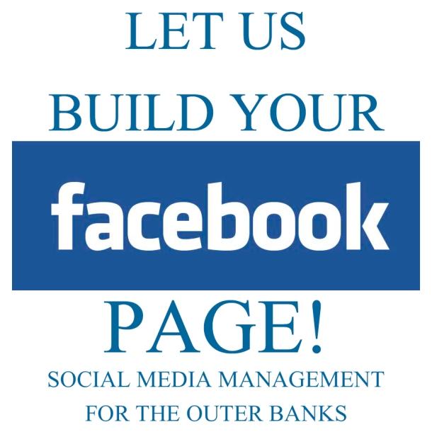 OBX Social Media Management - Let Us Build Your FACEBOOK Page! copy