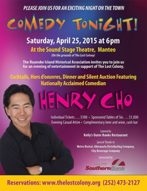 The Lost Colony presents comedian Henry Cho live on the Outer Banks on April 25, 2015!